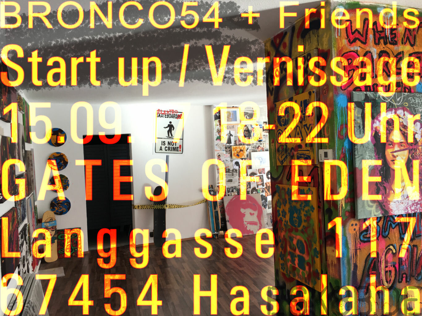 Bronco54                                                        Streetart + Urban Art + Pop-Art     Vernissage: Freitag, 15.September 2017,  18 bis...